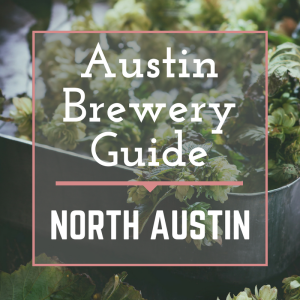 A Guide to Austin Breweries